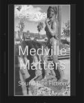 Medville Matters